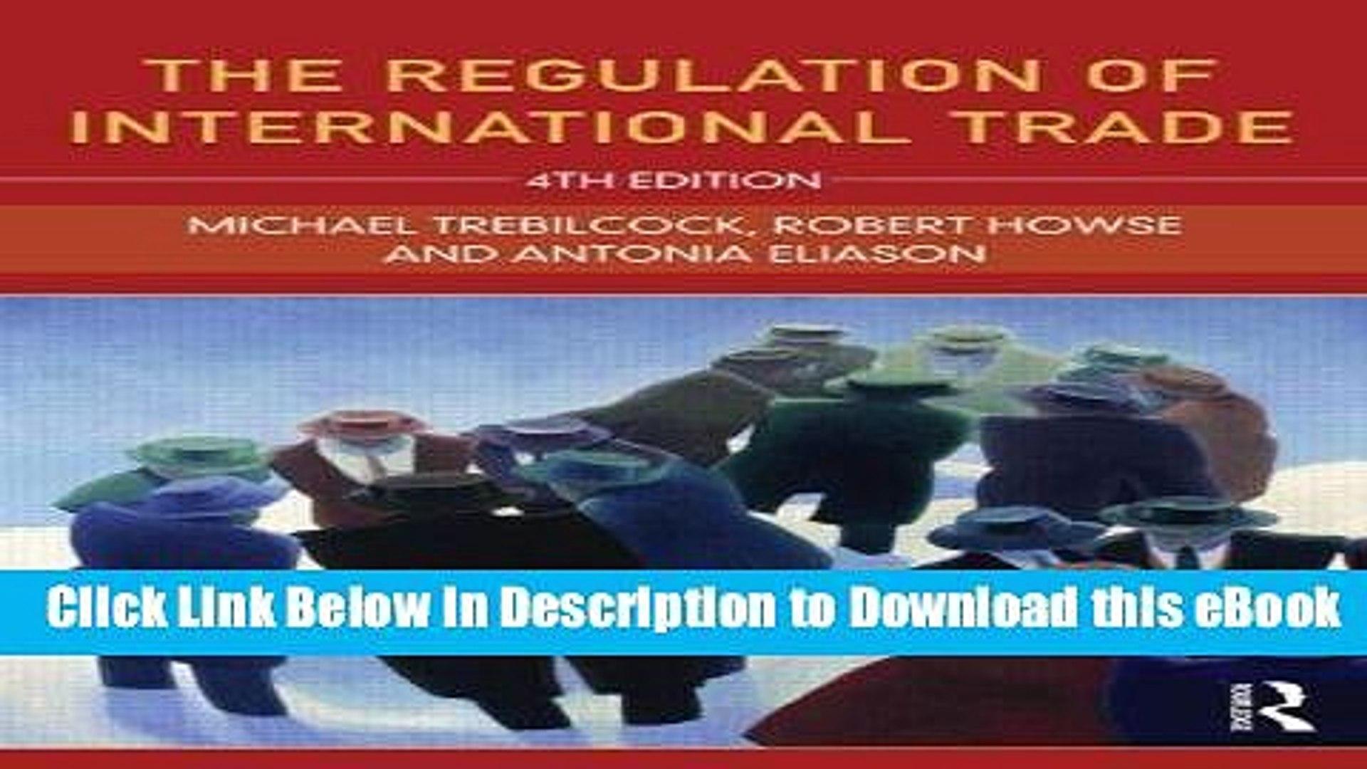 The Regulation of International Trade: 4th Edition