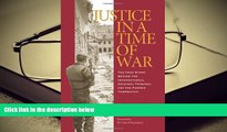 Kindle eBooks  Justice in a Time of War: The True Story Behind the International Criminal Tribunal