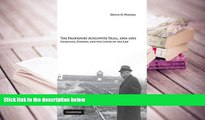 Kindle eBooks  The Frankfurt Auschwitz Trial, 1963-1965: Genocide, History and the Limits of the