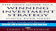 [DOWNLOAD] The Only Guide To Winning Investment Strategy You ll Ever Need: Index Funds and