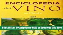 BEST PDF Enciclopedia del Vino: Una Guia Alfabetica De Los Vinos De Todo El Mundo (Spanish