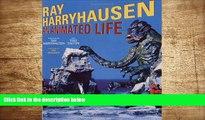 FREE [DOWNLOAD] Ray Harryhausen: An Animated Life Ray Harryhausen Full Book