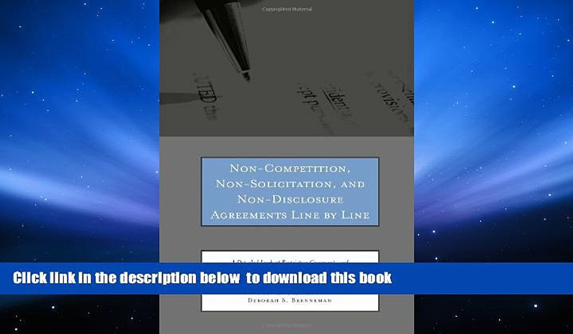 PDF [DOWNLOAD] Non-Competition, Non-Solicitation, and Non-Disclosure Agreements Line by Line: A