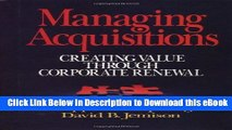 [Read Book] Managing Acquisitions:  Creating Value Through Corporate Renewal Kindle