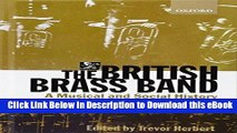[Read Book] The British Brass Band: A Musical and Social History Online PDF