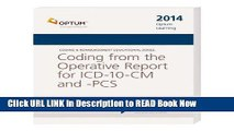 Download Coding from the Operative Report for ICD-10-CM and PCS--2014 Edition (Coding