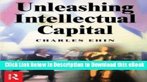 [Read Book] Unleashing Intellectual Capital Mobi