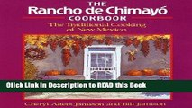 Read Book The Rancho de Chimayo Cookbook: The Traditional Cooking of New Mexico (Non) Full eBook