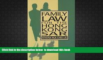 PDF [DOWNLOAD] Family Law for the Hong Kong Sar (Hku Press Law Series) BOOK ONLINE