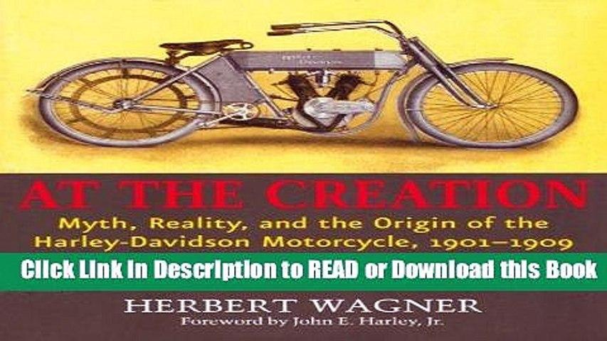 Harley Davidson Origin >> Read Book At The Creation Myth Reality And The Origin Of The Harley Davidson Motorcycle
