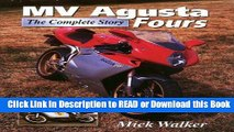 Read Book MV Agusta Fours : The Complete Story Free Books