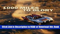 [Download] 1000 Miles to Glory: The History of the Baja 1000 Download Online