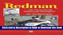 Read Book Jim Redman: Six Times World Motorcycle Champion - The Autobiography - New Edition Free