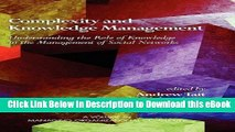 [Read Book] Complexity and Knowledge Management Understanding the Role of Knowledge in the