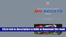 Read Book The Book of the Classic MV Agusta Fours Free Books