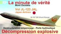 La minute de vérité / Vol 123 JAL : derniers instants