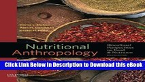 BEST PDF Nutritional Anthropology: Biocultural Perspectives on Food and Nutrition Book Online