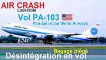 Pan Am Flight 103 Crash Documentary - Lockerbie Disaster
