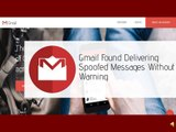Gmail Delivers Spoofed Messages Without Warning | CR Risk Advisory