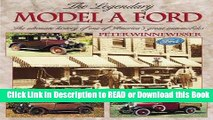 Books The Legendary Model A Ford : The Ultimate History of One of America s Great Automobiles