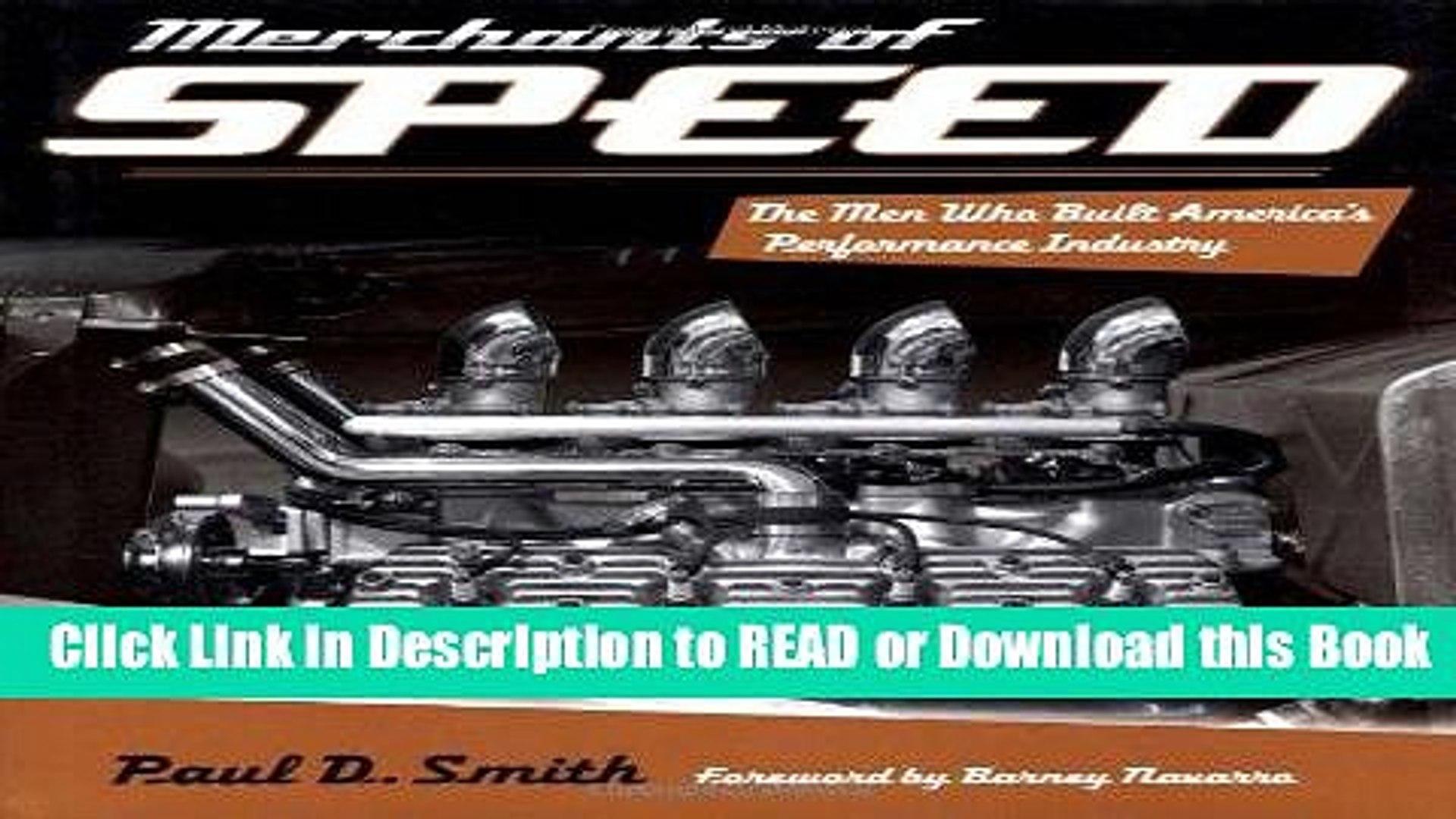 Read Book Merchants of Speed: The Men Who Built America s Performance Industry Read Online
