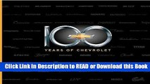 Read Book 100 Years of Chevrolet Free Books