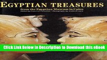 BEST PDF Egyptian Treasures from the Egyptian Museum in Cairo Book Online