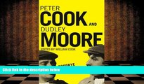 PDF [DOWNLOAD] Goodbye Again: The Definitive Peter Cook and Dudley Moore Peter Cook READ ONLINE