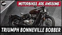 Triumph Bonneville Bobber   Motorbikes Are Awesome