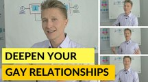 Gay Coaching:  Powerful Advanced Strategy To Deepen Your Relationships. For Gay Couples And Gay Singles
