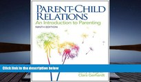 Download [PDF]  Parent-Child Relations: An Introduction to Parenting (9th Edition) Jerry J. Bigner