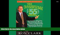 Read Online The Essential 55: An Award Winning Educator s Rules For Discovering The Successful