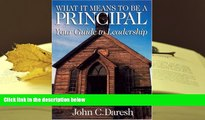 Read Online  What It Means to Be a Principal: Your Guide to Leadership Trial Ebook