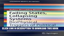 Read Online Failing States, Collapsing Systems: BioPhysical Triggers of Political Violence