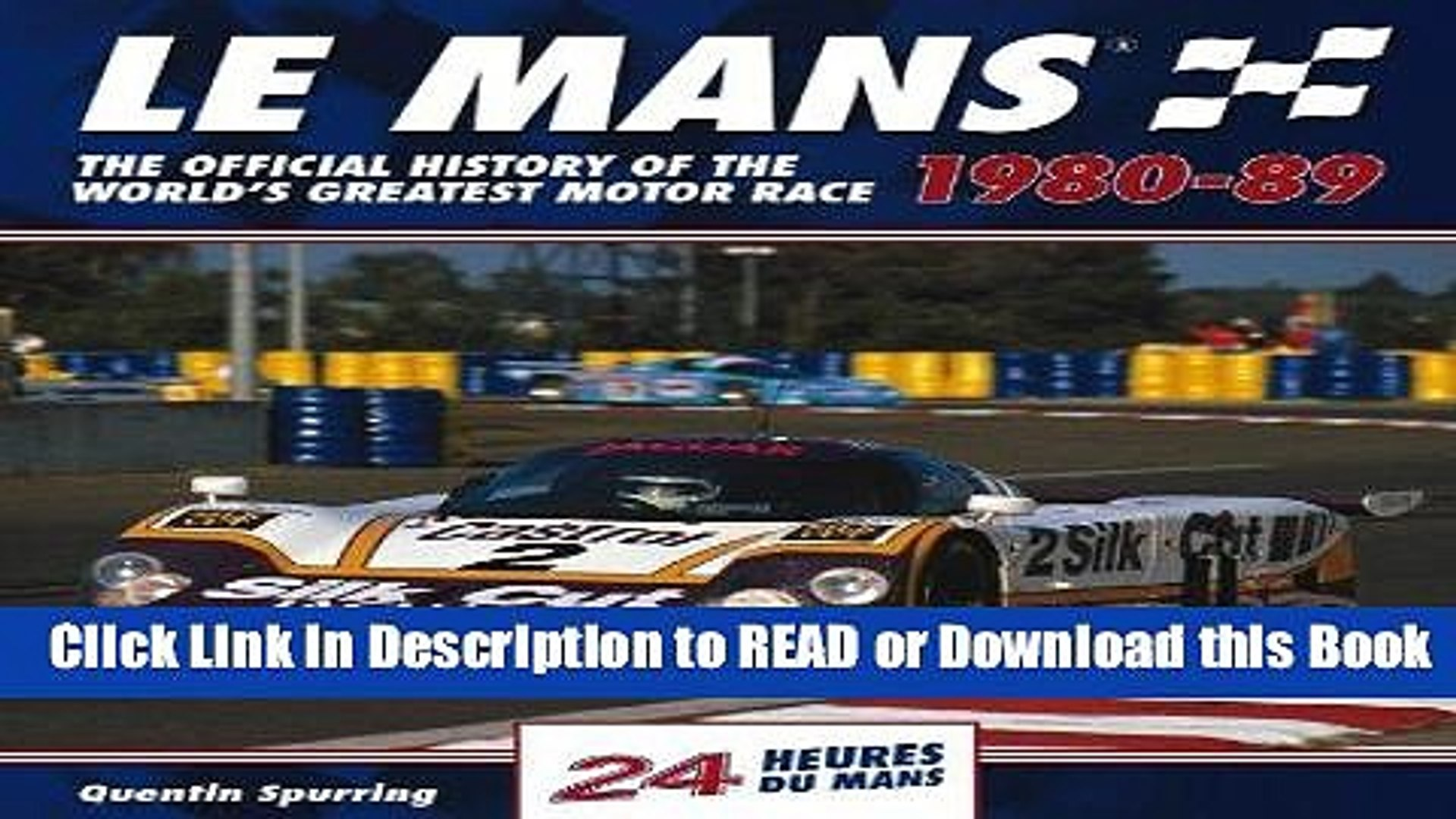 Books Le Mans 24 Hours 1980-89: The Official History of the World s Greatest Motor Race 1980-89