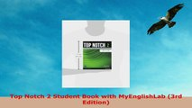 Free  Top Notch 2 Student Book with MyEnglishLab 3rd Edition Download PDF 99d824d0