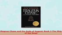 Read  Magnus Chase and the Gods of Asgard Book 3 The Ship of the Dead PDF book 86db2f87