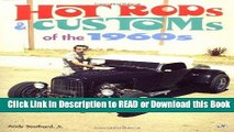 Read Book Hot Rods   Customs of the 1960 s Free Books