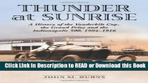 Read Book Thunder at Sunrise: A History of the Vanderbilt Cup, the Grand Prize And the