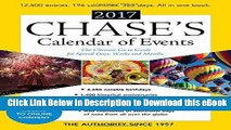 [Read Book] Chase s Calendar of Events 2017: The Ultimate Go-To Guide for Special Days, Weeks and