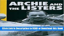Read Book Archie and the Listers: The heroic story of Archie Scott Brown and the racing marque he