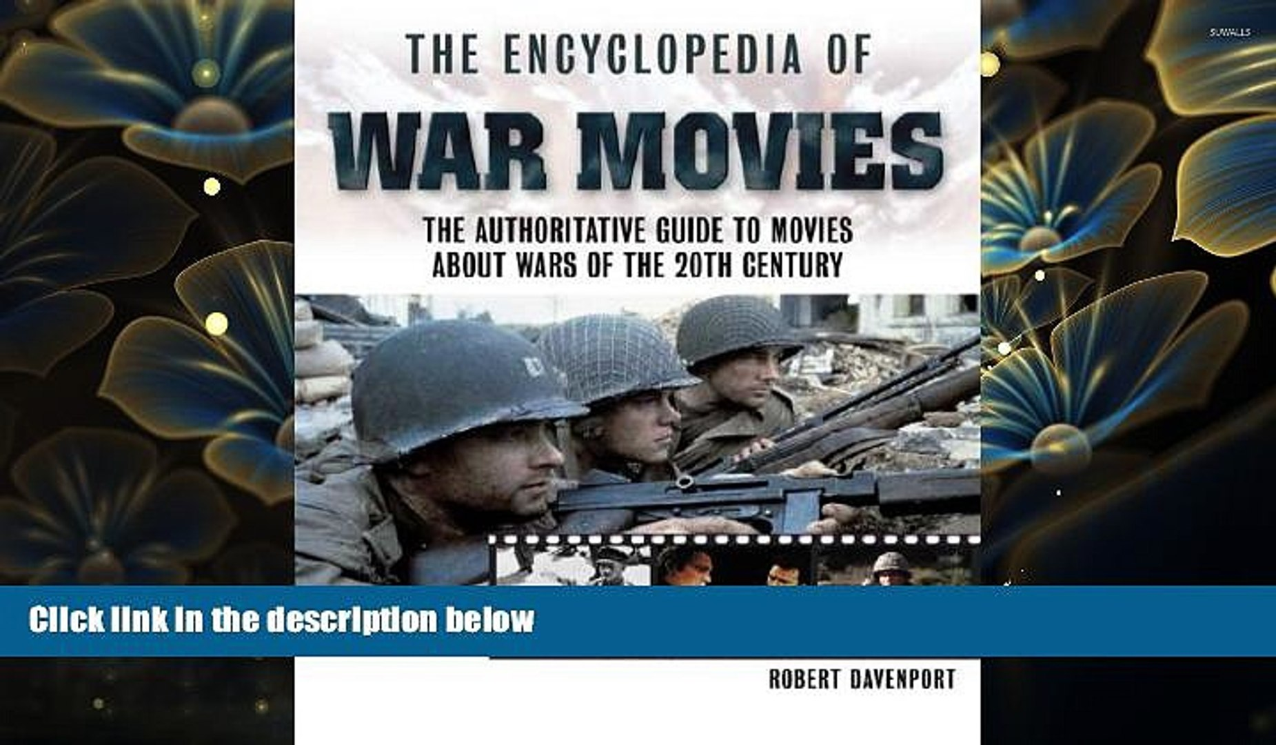 FREE [DOWNLOAD] The Encyclopedia of War Movies: A Complete Guide to Movies about Wars of the