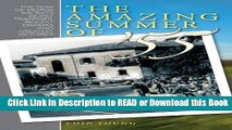 Read Book The Amazing Summer of 55: The year of motor racing s worst tragedies, biggest dramas and