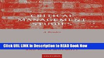 [PDF] Critical Management Studies: A Reader (Oxford Management Readers) Full Online