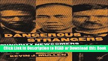 BEST PDF Dangerous Strangers: Minority Newcomers and Criminal Violence in the Urban West,