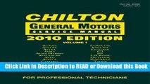 Books Chilton General Motors Service Manual, 2010 Edition (3 Volume Set) (Chilton General Motors