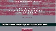 [Popular Books] Critical Management Studies: A Reader (Oxford Management Readers) FULL eBook