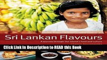 Read Book Sri Lankan Flavours: A Journey Through The Island s Food And Culture Full Online