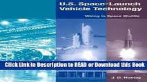 Read Book U.S. Space Launch-Vehicle Technology: Viking to Space Shuttle Free Books