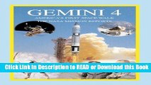 Books Gemini 4: America s First Space Walk: The NASA Mission Reports (Apogee Books Space Series)